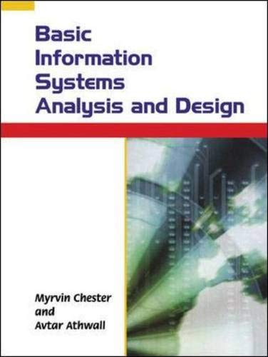 Basic Information Systems Analysis and Design By Myrvin Chester