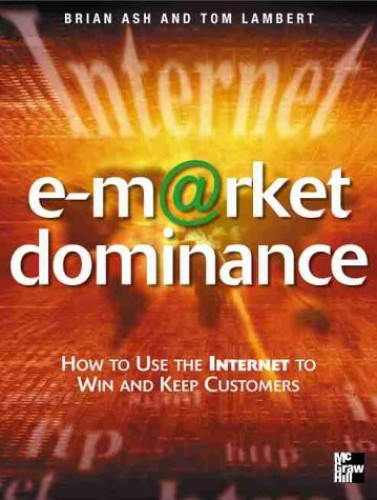 e-Market Dominance By Brian Ash