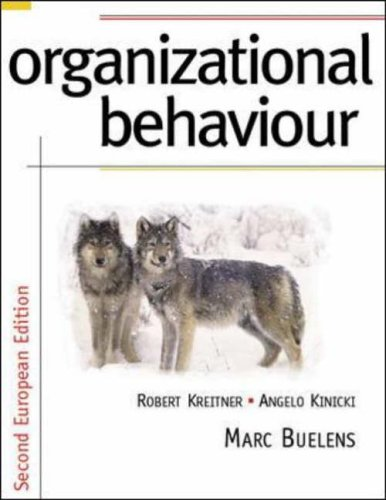 Organizational Behaviour: European Edition By Robert Kreitner