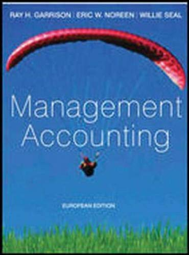 Management Accounting European Edition By Ray Garrison