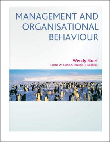 Management and Organisational Behaviour By Wendy Bloisi