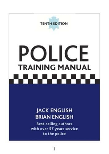 Police Training Manual, 10/e By English