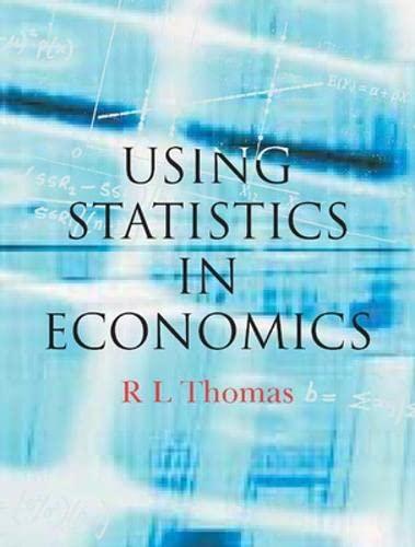 Using Statistics in Economics by Leighton Thomas