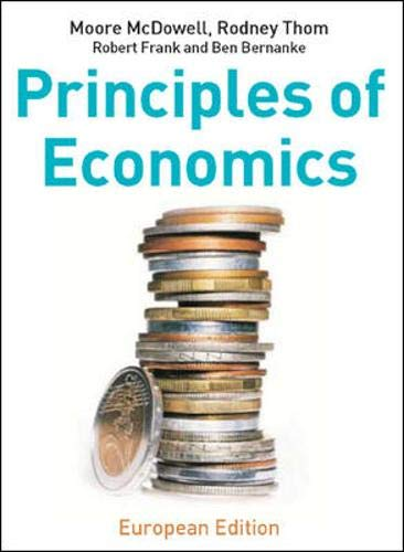 Principles of Economics: European Edition By Moore McDowell