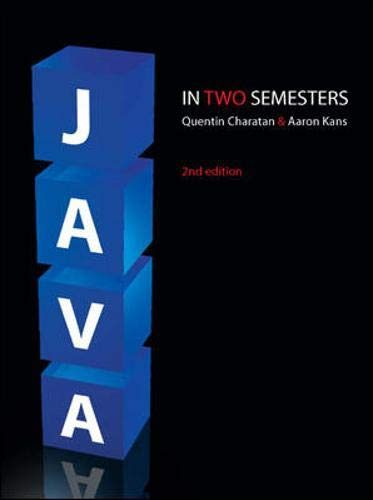 Java in Two Semesters By Quentin Charatan