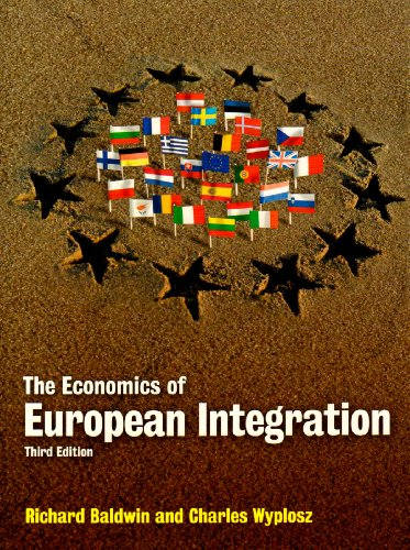 The Economics of European Integration by Richard Baldwin