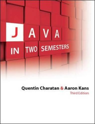Java in Two Semesters with CD by Quentin Charatan
