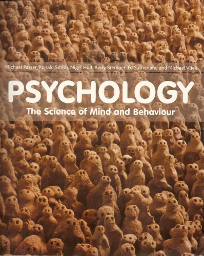 Psychology the Science of Mind & Behaviour By Passer