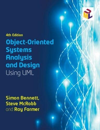 Object-Oriented Systems Analysis and Design Using UML By Simon Bennett
