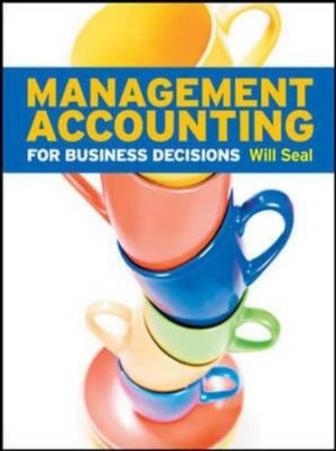 SW: Management Accounting for Business Decisions with Connect Plus card By Will Seal