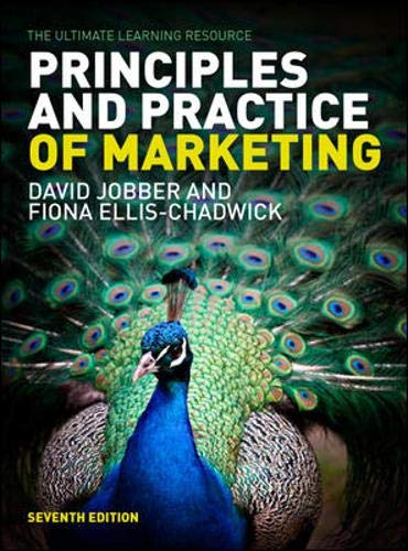 Principles and Practice of Marketing by Jobber/Ellis-Chadwick By David Jobber