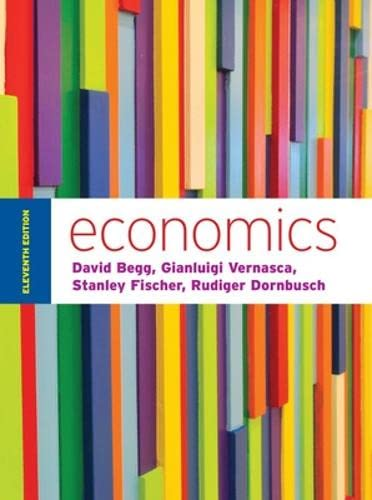 Economics by Begg and Vernasca By David Begg