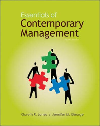 Essentials of Contemporary Management By Gareth Jones