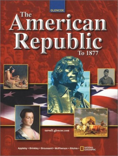 The American Republic to 1877 by McGraw-Hill