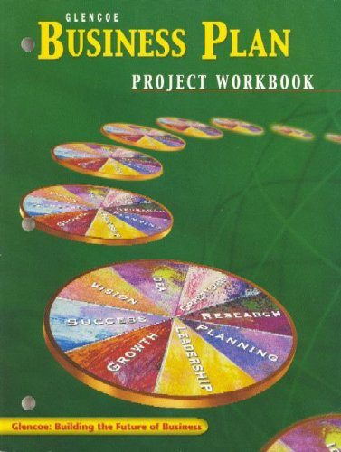 Entrepreneurship and Small Business Management, Business Plan Project Workbook, Student Edition By McGraw-Hill