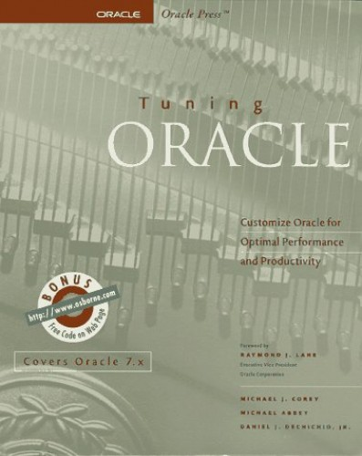 Tuning Oracle by Michael J. Corey