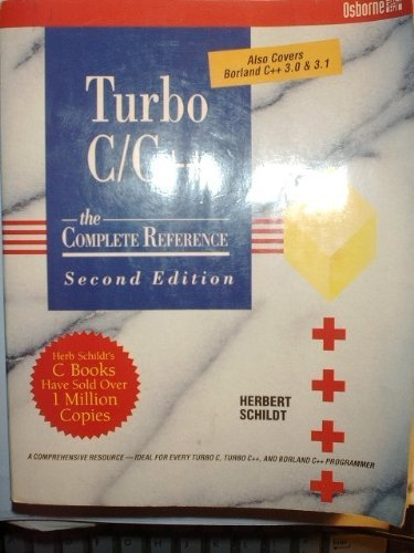 Turbo C/C++: The Complete Reference by Herbert Schildt