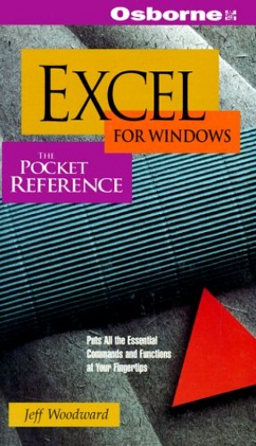 EXCEL for Windows By Jeff Woodward