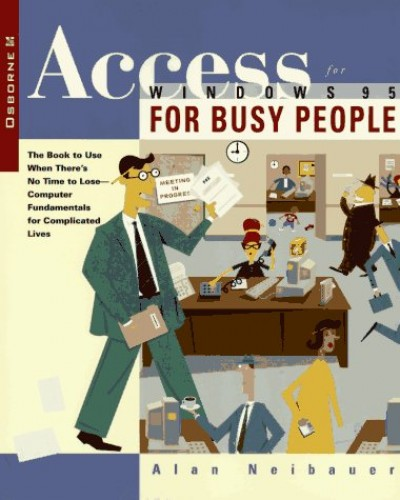Access for Windows 95 for Busy People by Alan R. Neibauer