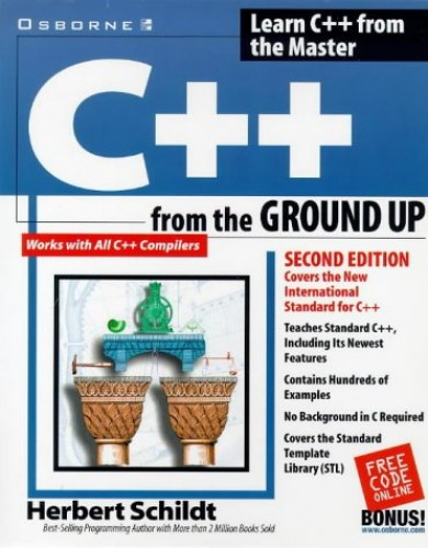 C++ from the Ground Up By Herbert Schildt