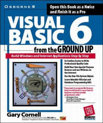 Visual Basic 6 from the Ground Up By Gary Cornell