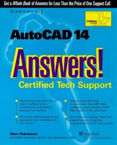 AutoCAD 14 Answers! Certified Tech Support By Ellen Finkelstein