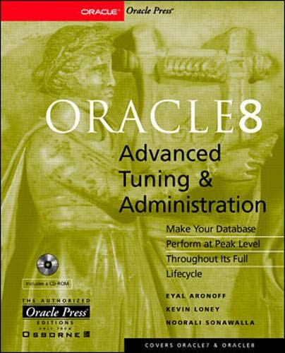 Oracle8 Advanced Tuning & Administration By Kevin Loney