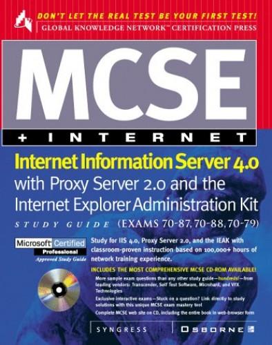 MCSE+ Internet Information Server 4.0 Study Guide By Syngress Media, Inc.