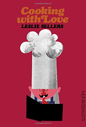 Cooking with Love By Leslie Sellers