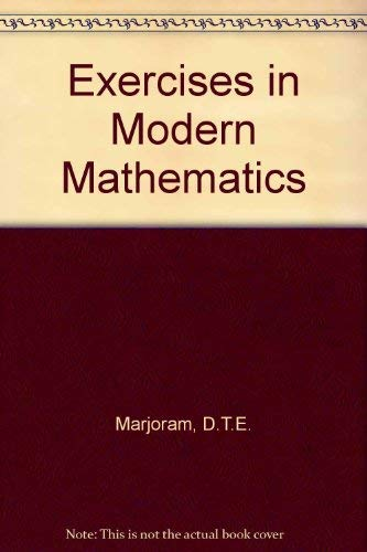Exercises in Modern Mathematics By D.T.E. Marjoram