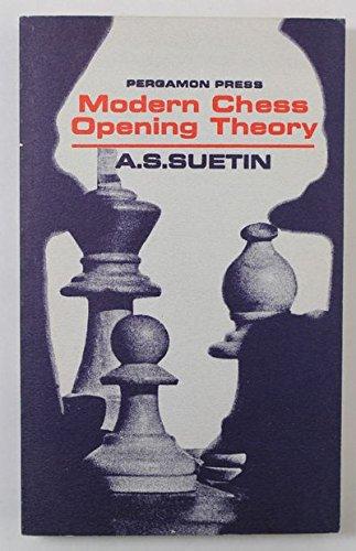 Modern Chess Opening Theory By A.S. Suetin
