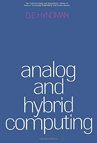 Analogue and Hybrid Computing By Dorothy Edna Hyndman