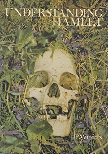 """Understanding """"Hamlet"""" By P. Winders"""