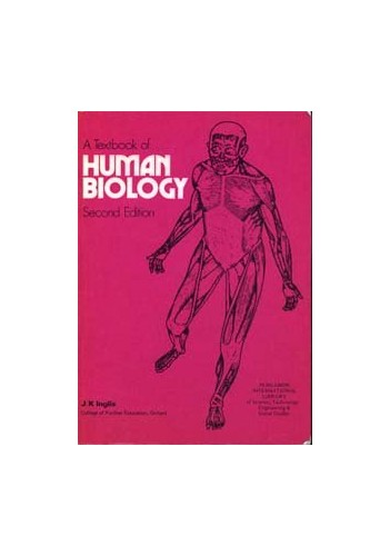 A Textbook of Human Biology By John Kenneth Inglis