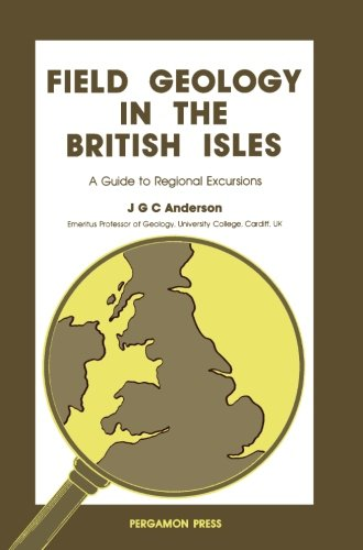 Field Geology in the British Isles By J.G.C. Anderson