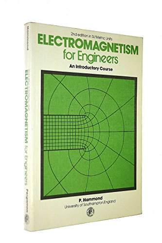 Electromagnetism for Engineers By P. Hammond