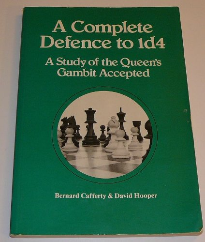 Complete Defence to 1d4 By Bernard Cafferty