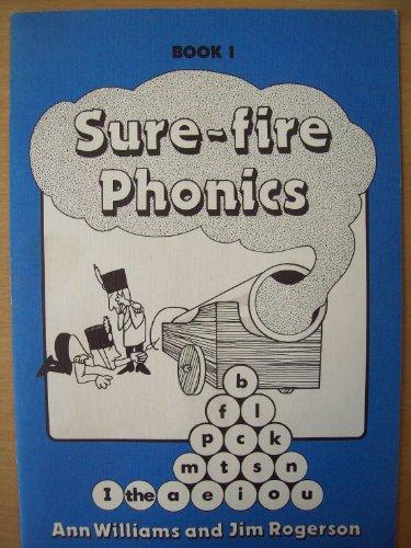 Sure-fire Phonics: Bk. 1 By Ann Williams