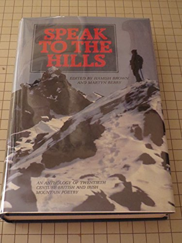 Speak to the Hills By Edited by Hamish M. Brown