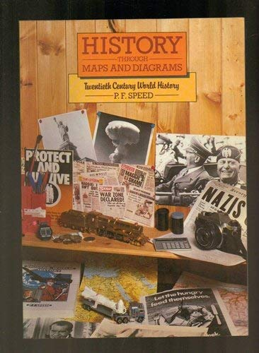 Twentieth Century World History By P.F. Speed
