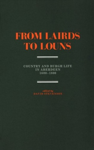 From Lairds to Louns By David Stevenson