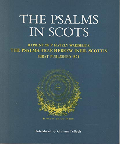 The Psalms By Translated by Peter Hately Waddell