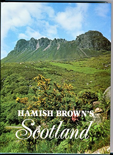 Hamish Brown's Scotland: A Chapbook of Explorations by Hamish M. Brown