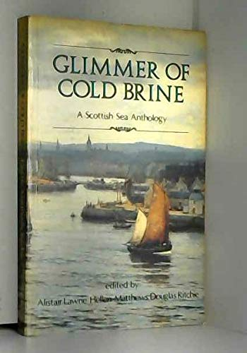 Glimmer of Cold Brine By Edited by Alistair Lawrie