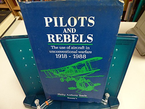 Pilots and Rebels By Philip Towle