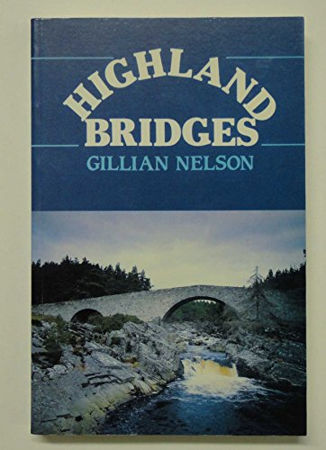 Highland Bridges By Gillian Nelson