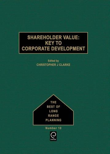 Shareholder Value By Edited by Christopher J. Clarke