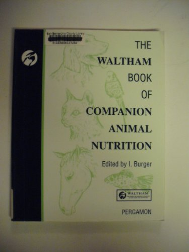 The Waltham Book of Companion Animal Nutrition by Waltham Centre for Pet Nutrition