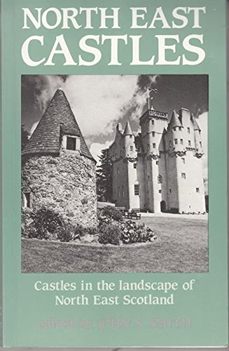 North East Castles By J. S. Smith