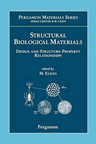 Structural Biological Materials By Edited by M. Elices (Departamento de Ciencia de Materiales,  Escuela Tecnica Superior de Ingenieros de Caminos, Universidad Politecnica de Madrid, Spain)